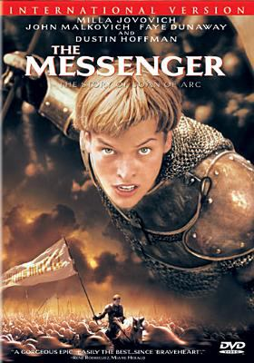 The messenger [videorecording] : the story of Joan of Arc / Columbia Pictures ; written by Andrew Birkin and Luc Besson ; produced by Patrice Ledoux ; directed by Luc Besson.