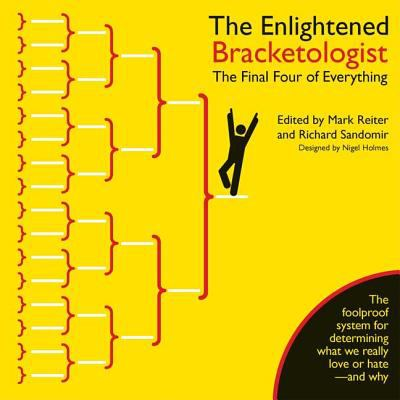 The enlightened bracketologist : the Final Four of everything