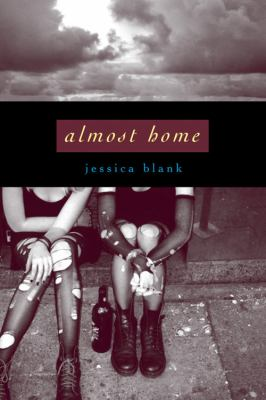 Almost home / Jessica Blank.