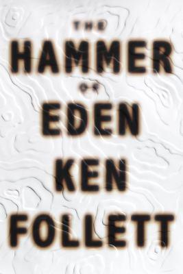 The hammer of Eden : a novel