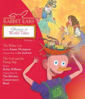 Rabbit Ears Treasury of World Tales. Volume 2