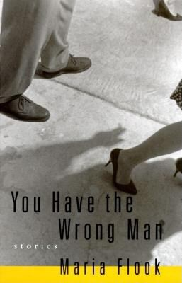 You have the wrong man : stories