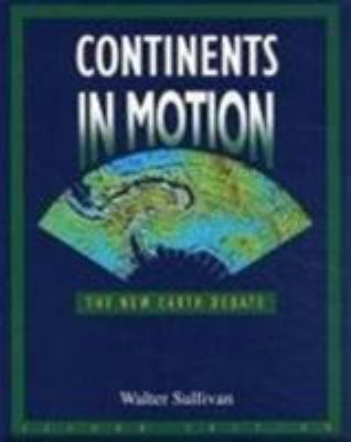 Continents in motion : the new earth debate