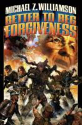 Better to beg forgiveness--