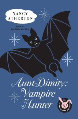 Aunt Dimity : vampire hunter