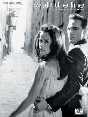 Walk the line  : music from the motion picture soundtrack : piano, vocal, guitar