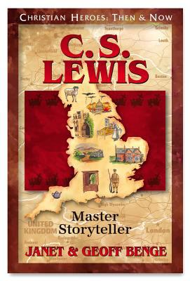C.S. Lewis : master storyteller / by Janet and Geoff Benge.