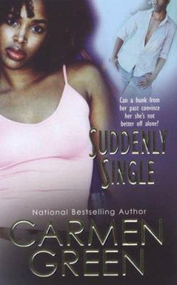 Suddenly single / by Carmen Green.