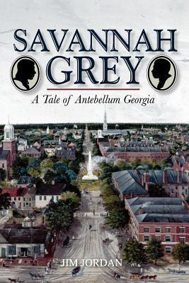Savannah grey : a tale of antebellum Georgia.