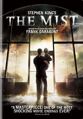 The mist / Dimension Films presents a Darkwoods production ; produced by Frank Darabont, Liz Glotzer ; written for the screen and directed by Frank Darabont.
