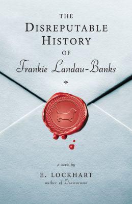 The disreputable history of Frankie Landau-Banks : a novel