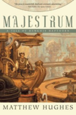 Majestrum : a tale of Henghis Hapthorn