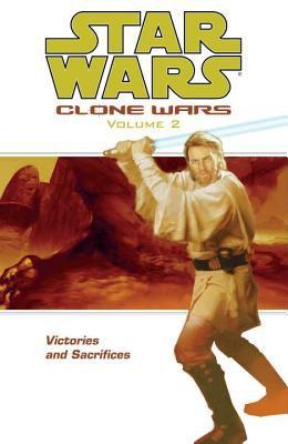Star wars, clone wars. Volume 2, Victories and sacrifices