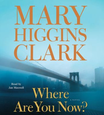 Where are you now? : a novel