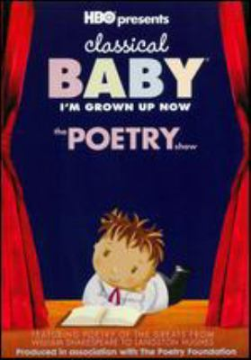 Classical baby. The poetry show I'm grown up now