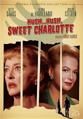 Hush-- hush, sweet Charlotte