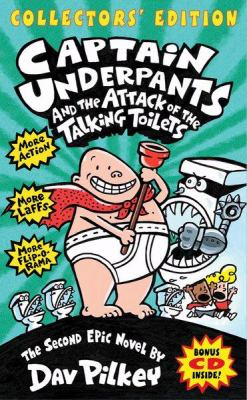 Captain Underpants and the attack of the talking toilets : the second epic novel