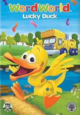 WordWorld. Lucky Duck