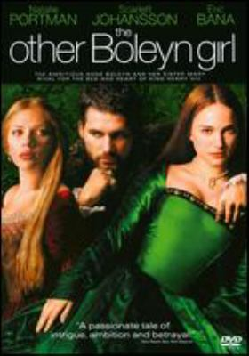 The Other Boleyn Girl / Columbia Pictures and Focus Features present ; in association with BBC Films ; in association with Relativity Media ; a Ruby Films/Scott Rudin Production ; produced by Alison Owen ; screenplay by Peter Morgan ; directed by Justin Chadwick.