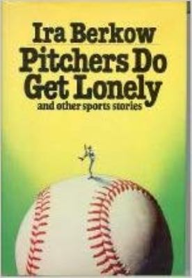 Pitchers do get lonely, and other sports stories