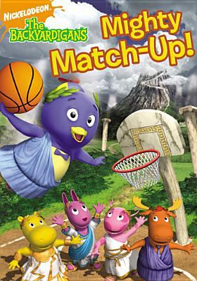 The Backyardigans. Mighty match up!