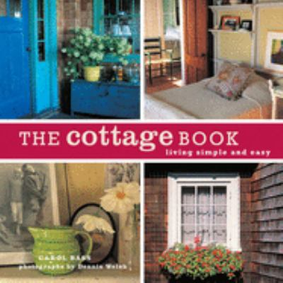 The cottage book : living simple and easy