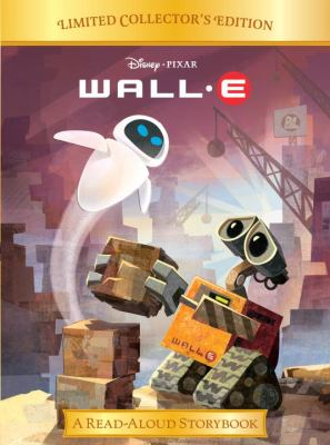 WALL-E : a read-aloud storybook