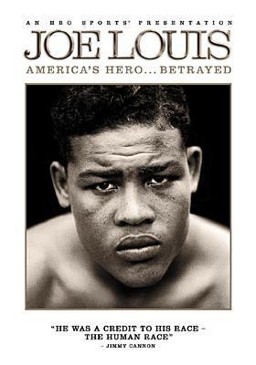 Joe Louis America's hero-- betrayed
