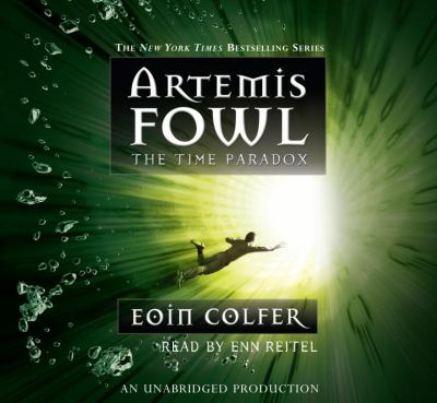 Artemis Fowl. 6, The time paradox / Eoin Colfer.