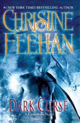 Dark curse : a Carpathian novel / Christine Feehan.