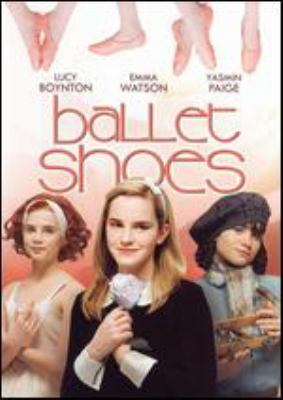 Ballet shoes [videorecording] / a Granada production for the BBC ; produced by Piers Wenger ; screenplay by Heidi Thomas ; directed by Sandra Goldbacher.