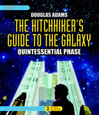 The hitchhiker's guide to the galaxy quintessential phase.