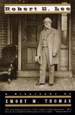 Robert E. Lee : a biography / by Emory M. Thomas.