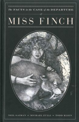 The facts in the case of the departure of Miss Finch / story by Neil Gaiman ; art by Michael Zulli ; lettering and script adaptation by Todd Klein ; editor Diana Schutz ; publisher, Mike Richardson.