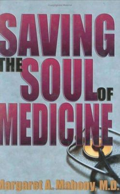 Saving the soul of medicine