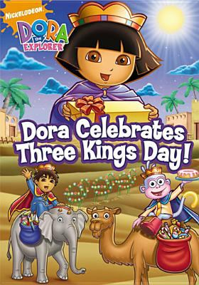 Dora the Explorer. Dora celebrates Three Kings Day!