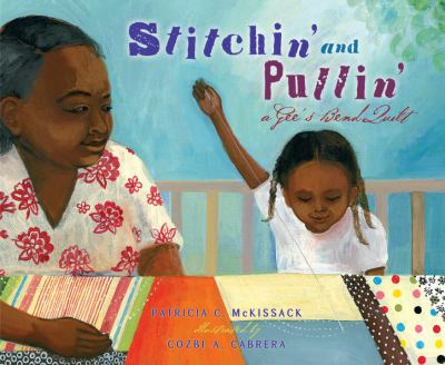 Stitchin' and pullin' : a Gee's Bend quilt