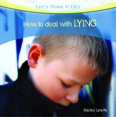 How to deal with lying