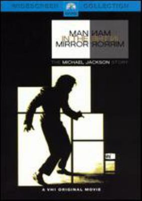 Man in the mirror the Michael Jackson story