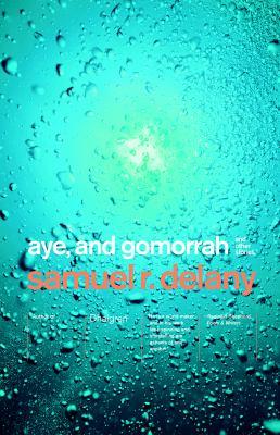 Aye, and Gomorrah : stories