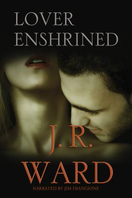 Lover enshrined [a novel of the Black Dagger brotherhood]