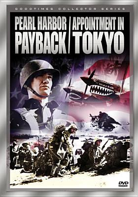 Pearl Harbor payback Appointment in Tokyo.