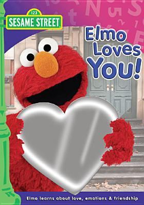 Sesame Street. Elmo loves you