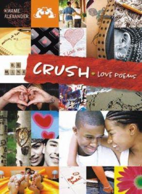 Crush : love poems