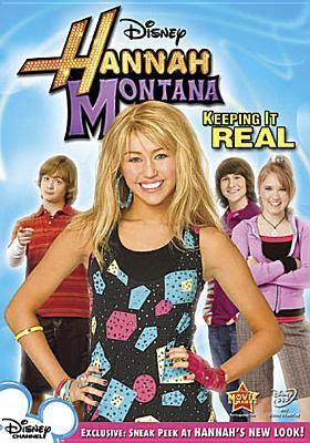 Hannah Montana. Keeping it real