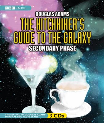 The hitchhiker's guide to the galaxy. Secondary phase