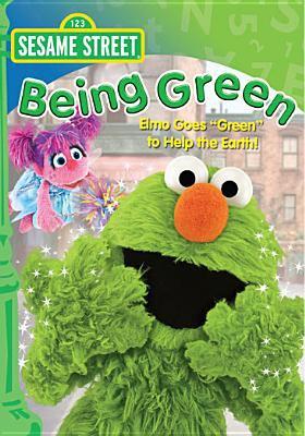 Sesame Street. Being green