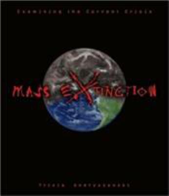 Mass extinction : examining the current crisis