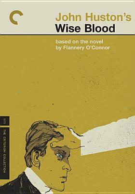 John Huston's wise blood