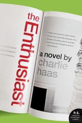 The enthusiast : a novel
